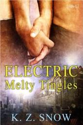 Electric Melty Tingles