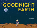 Goodnight Earth