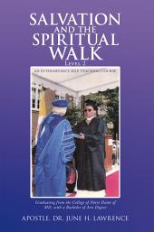 Salvation and the Spiritual Walk, Level 2: An Intermediate Self Teaching Course