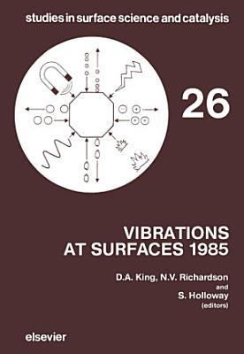 Vibrations At Surfaces 1985 PDF