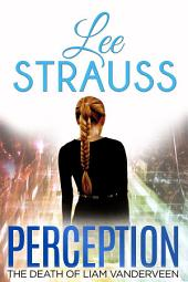 Perception: A Sci-fi Mystery Dystopian Romance