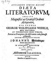 Diaeta literatorum. Ed. III. cum additamentis paradoxis. resp. Joh. Rottengerger. - Jenae, Nisius 1674