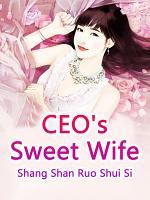 CEO's Sweet Wife
