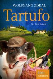 Tartufo: Ein Tier-Krimi