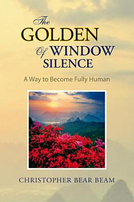 The Golden Window of Silence PDF
