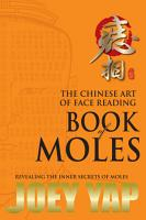 The Chinese Art of Face Reading   Book of Moles PDF