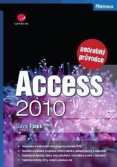 Access 2010: podrobný průvodce