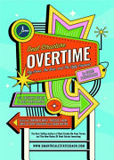 Deal Structure Overtime: The Good, The Bad, and The Ugly Exposed