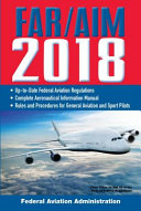 FAR AIM 2018  Up to Date FAA Regulations   Aeronautical Information Manual PDF