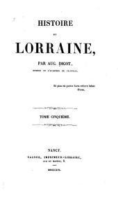 Histoire de Lorraine: Volumes5à6
