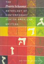 The Prairie Schooner Anthology of Contemporary Jewish American Writing