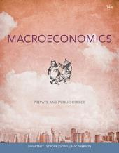 Macroeconomics: Private and Public Choice: Edition 14