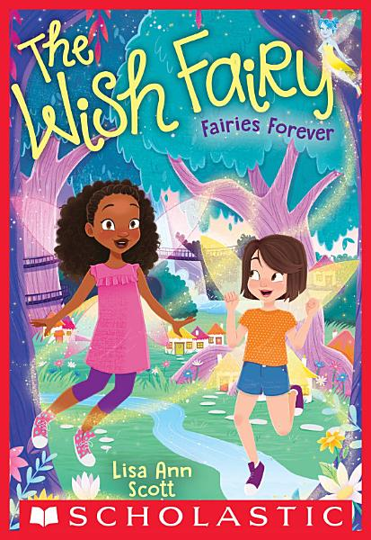 Download Fairies Forever  The Wish Fairy  4  Book