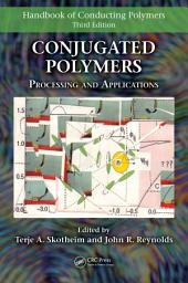Conjugated Polymers: Processing and Applications