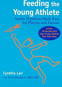 Feeding the Young Athlete Book