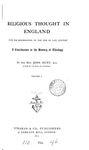 Religious Thought in England  from the Reformation to the End of Last Century
