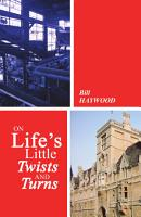On Life s Little Twists and Turns PDF