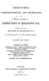 Despatches, Correspondence, and Memoranda of Field Marshal Arthur, Duke of Wellington, K. G.