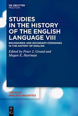 Studies in the History of the English Language VIII PDF