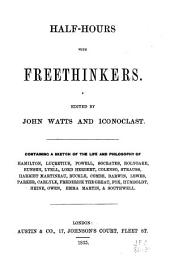 Half-hours with Freethinkers