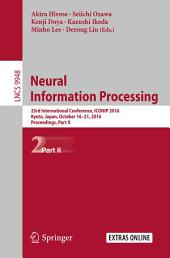 Neural Information Processing: 23rd International Conference, ICONIP 2016, Kyoto, Japan, October 16–21, 2016, Proceedings, Part 2