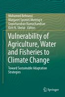 Vulnerability of Agriculture  Water and Fisheries to Climate Change PDF