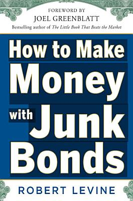 How to Make Money with Junk Bonds PDF