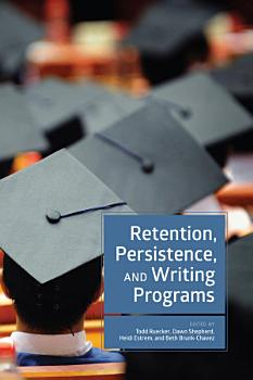 Retention  Persistence  and Writing Programs PDF