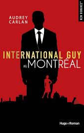 International Guy - tome 6 Montréal