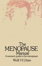 The Menopause Manual: A woman's guide to the menopause