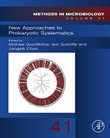 New Approaches to Prokaryotic Systematics PDF