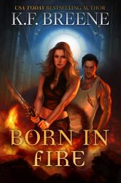 Born In Fire: Fire and Ice Trilogy, 1