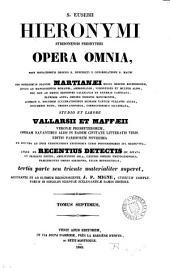 Sancti Eusebii Hieronymi ... opera omnia, studio et labore Vallarsii et Maffæii: Volume 26
