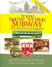 The New York Subway: Its Construction and Equipment : Interborough Rapid Transit, 1904