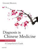 Diagnosis in Chinese Medicine - E-Book