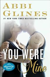 You Were Mine: A Rosemary Beach Novel