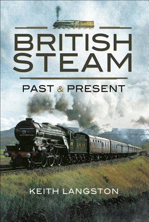 British Steam  Past and Present PDF