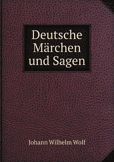 Deutsche M rchen und Sagen PDF