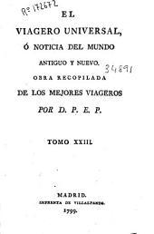 El viagero universal ó Noticia del mundo antiguo y nuevo: Volumen 23