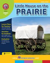 Little House on the Prairie (Novel Study) Gr. 4-7
