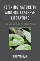 Refining Nature in Modern Japanese Literature PDF