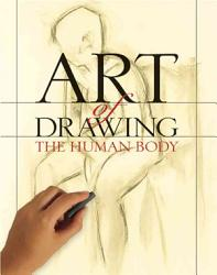 Art Of Drawing The Human Body Book PDF