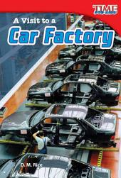A Visit to a Car Factory