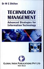 TECHNOLOGY MANAGEMENT: Advanced Strategy for Information Technology
