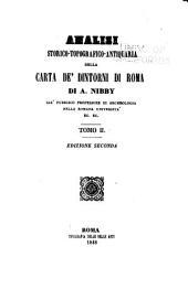 Analisi storico-topografico-antiquaria della carta de' dintorni di Roma: Volume 2