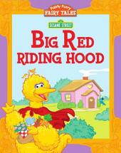 Big Red Riding Hood (Sesame Street)