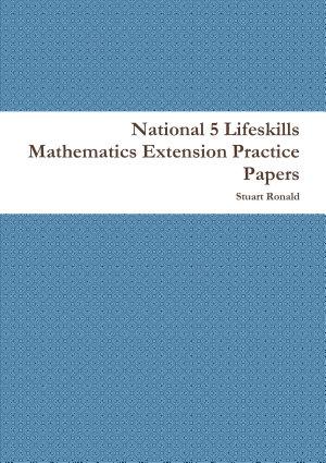 National 5 Lifeskills Mathematics Extension Practice Papers PDF