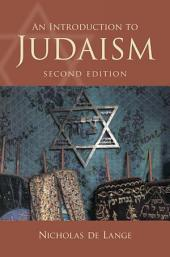 An Introduction to Judaism: Edition 2