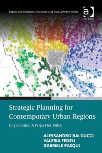 Strategic Planning for Contemporary Urban Regions Book