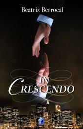 In Crescendo (Romantic Ediciones)
